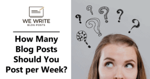 How Many Blog Posts Should You Post per Week