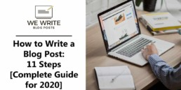 How to write a blog post 11 steps
