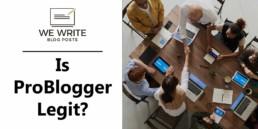 Is ProBlogger Legit?